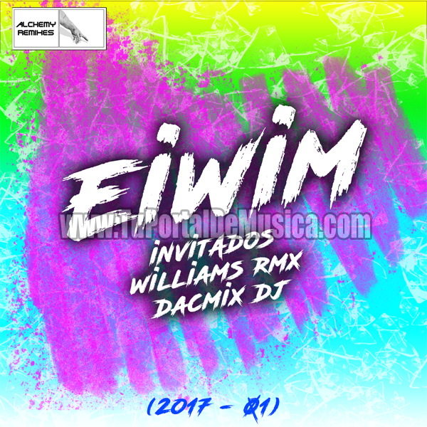 Dj Eiwim Ft. Invitados Vol. 1 (2017)