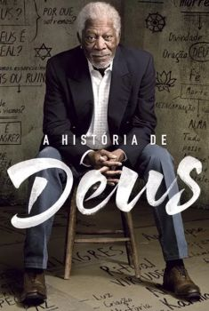 A História de Deus com Morgan Freeman 1ª Temporada Torrent – WEB-DL 720p Dual Áudio