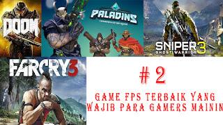 Game FPS Terbaik Yang Wajib Para Gamers Mainin