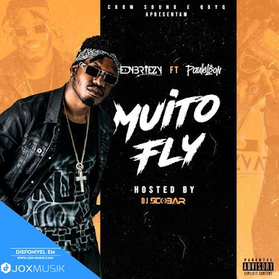 Edybreezy feat Paulelson - Sou Muito Fly