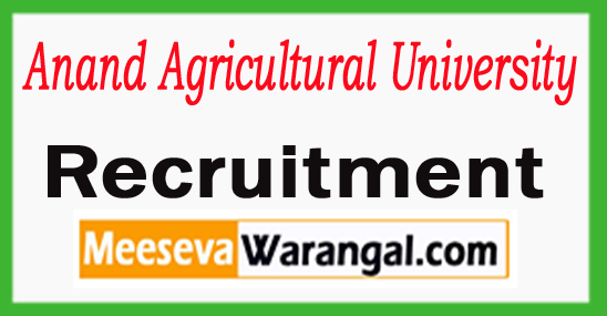 Anand Agricultural University Recruitment 2017