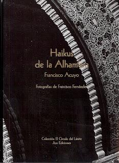 Haikus de la Alhambra, 1ª edición, Francisco Acuyo