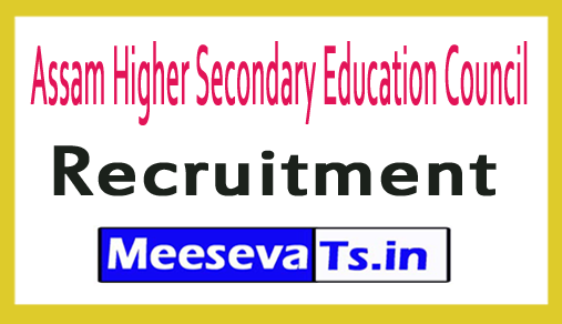 Assam Higher Secondary Education Council AHSEC Recruitment