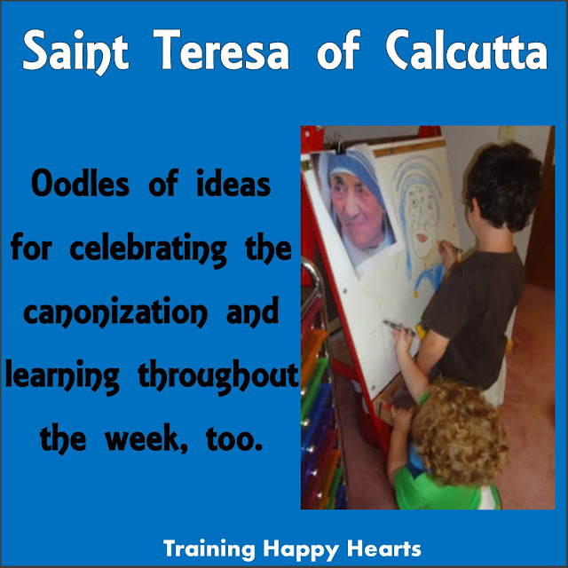 http://traininghappyhearts.blogspot.com/2016/09/canonization-saint-mother-teresa-of-calcutta.html