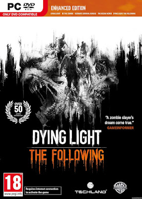 Dying Light The Following Enhanced Highly Compressed