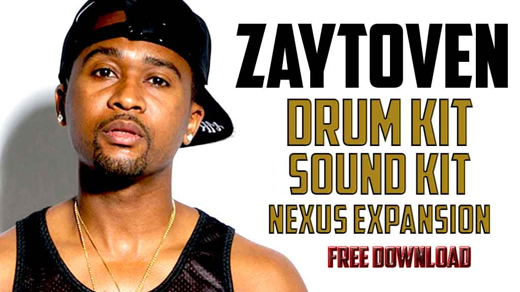 Producer Tools: 7 | 2018 ZAYTOVEN DRUM KITS | SOUND KITS | NEXUS
