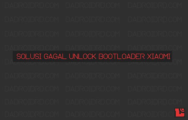 Solusi gagal unlock bootloader Xiaomi