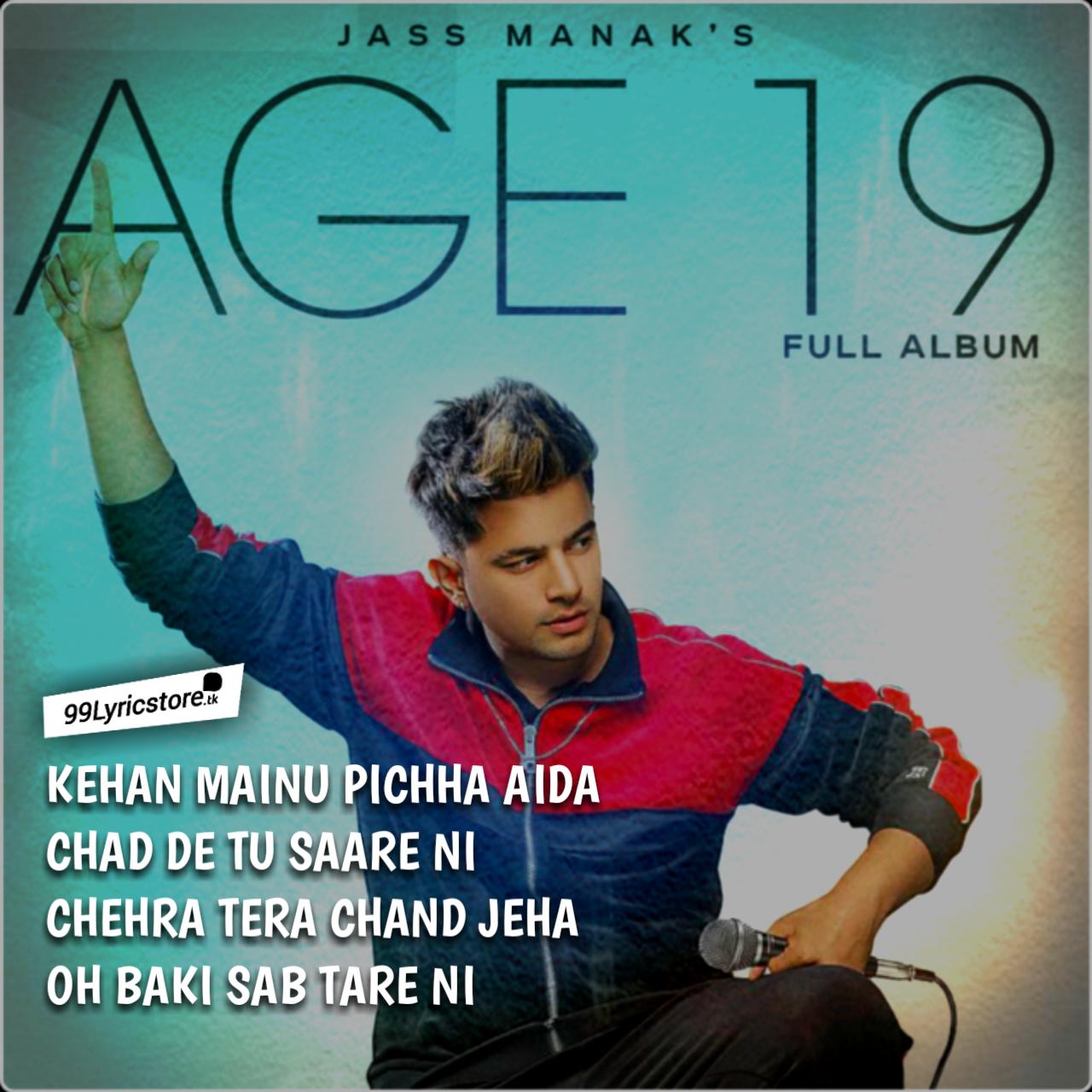 Jass Manak Song Chehra Tera Lyrics Age 19