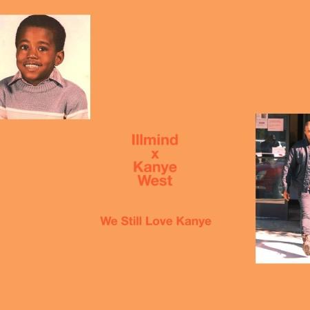 !llmind x Kanye West – We Still Love Kanye