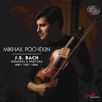 Bach - Violin sonatas and partitas - Mikhail Pochekin, SoloMusica