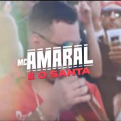 Baixar Música É O Santa - MC Amaral Mp3