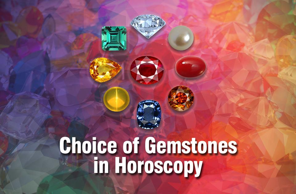 Choice Of Gemstones In Horoscopy Vedic Astrology Blog Indian