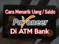 Cara Mudah Menarik Uang / Saldo Payoneer di ATM Bank BRI