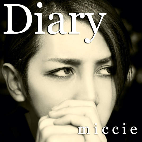 [Single] miccie – Diary (2015.12.23/MP3/RAR)