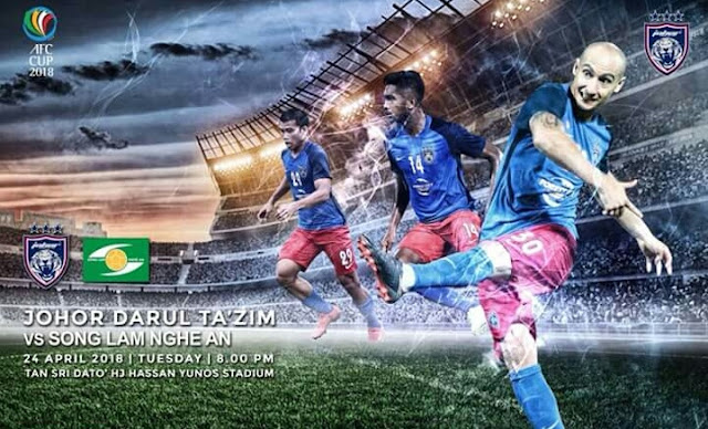 Live Streaming JDT vs Song Lam Nghe An 24.4.2018 Piala AFC