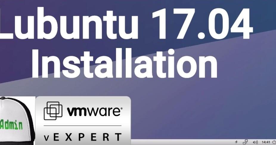 Lubuntu 17.04 Installation on VMware Workstation