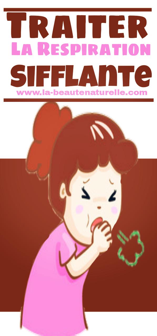 Traiter la respiration sifflante naturellement