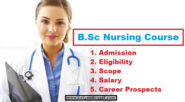 B.Sc Nursing Course Eligibility ,Fees , Duration, Scope and Salary