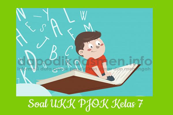 Soal UKK PAT PJOK Kelas 7 SMP MTs Tahun 2019