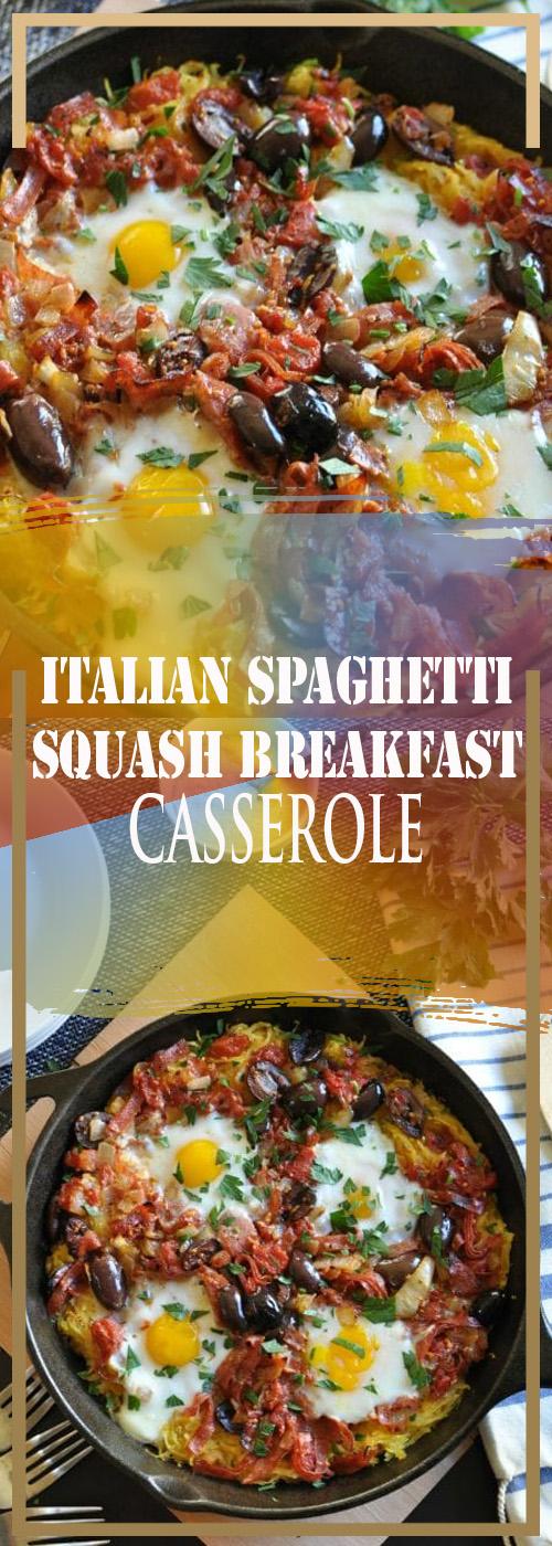 ITALIAN SPAGHETTI SQUASH BREAKFAST CASSEROLE RECIPE