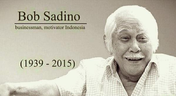 Kutipan Kata Kata Motivasi Bisnis Dari Pengusaha Sukses Indonesia Bob Sadino Kata Motivasi Kehidupan