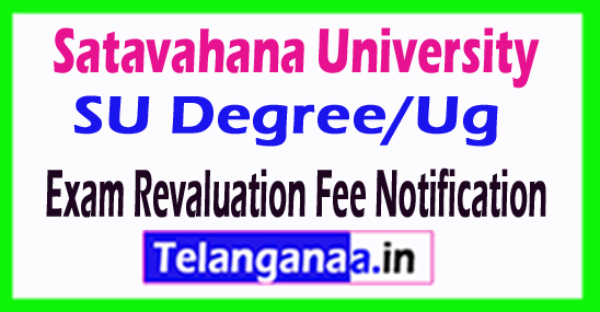 Satavahana University SU Degree/Ug Exam Revaluation Fee Notification