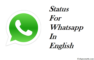 Whatsapp Status In English Whatsapp Status In English Attitude Whatsapp Status In English About Love Whatsapp Status In English One Line Whatsapp Status In English About Life Whatsapp Status In English Funny Whatsapp Status In English Hindi Whatsapp Status In English About Friendship Whatsapp Status In English Short Whatsapp Status In English Sad