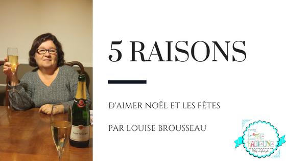 5 raison d'aimer Noël par Louise Brousseau
