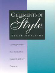 C Elements of Style: The Programmer's Style Manual for Elegant C and C++ Programs