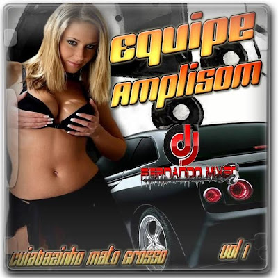 EQUIPE AMPLISOM VOL 1- DJFERNANDOMIXSC
