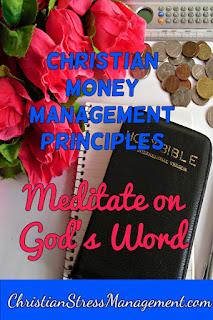 Christian money management Meditate on God's Word