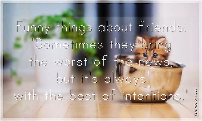 Funny Things About Friends, Picture Quotes, Love Quotes, Sad Quotes, Sweet Quotes, Birthday Quotes, Friendship Quotes, Inspirational Quotes, Tagalog Quotes