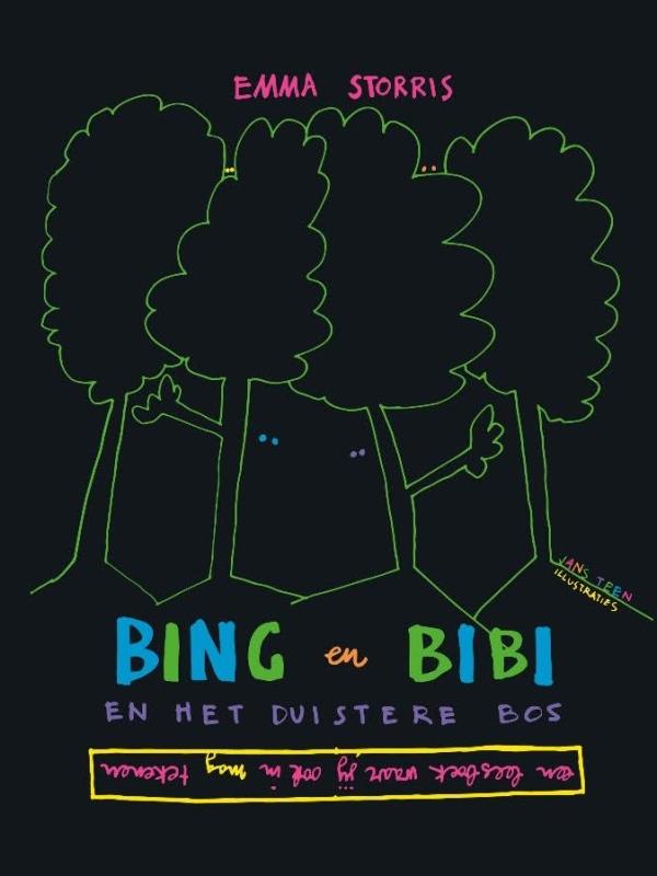 Elly Vernooij: Bing en Bibi en het duistere bos / Emma Storris