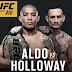 Horário da Luta de Jose Aldo x Max Holloway - UFC 212 - 03-06-2017 Sábado 3 de junho