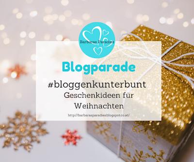 Blogparade #bloggenkunterbunt - Geschenkideen für Weihnachten