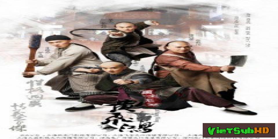 Phim Quốc Sĩ Vô Song Hoàng Phi Hồng Tập 40/40 VietSub HD | Fei Hung Wong 2017