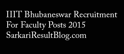 IIIT Bhubaneswar Recruitment 2015