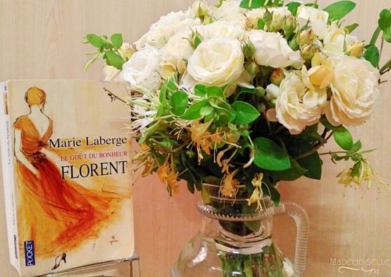 """""""Le goût du bonheur"""" Tome 3 """"Florent"""" de Marie Laberge"""