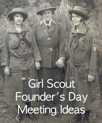 Girl Scout Founder's Day meeting ideas for Daisy Scouts