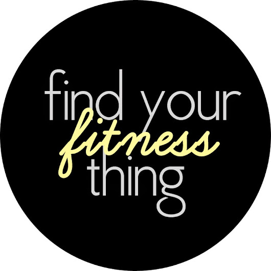 xoxo, me: find your [fitness] thing