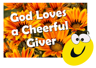 Title with a smiley face on floral background:    Chorus:  God Loves a Cheerful Giver Give it all you've got, He loves to hear you laughing when you're in an awkward spot. When the odds add up against you, It's time to stop and sing, Praise God, to praise Him is a joyous thing. 1- Peter always made a fuss, Peter was impetuous, He knew hard times when he denied his Lord. But hardly had he fallen When he sat right up began again, Christ named him the rock, As his reward. 2 Jonah was a gloomy sort He always had a sad report. He ran from God, he ran and he set sail. His journeys end was quiet abrupt, A fish came by and swallowed him up, He spent three dark and dreary days Inside a whale. 3 Holy Job was richly blessed, He lost it all but stood the test, For Job was steadfast in his misery. God gives to me, he takes away Blessed be the name of God this day And he was doubly blessed for his fidelity.