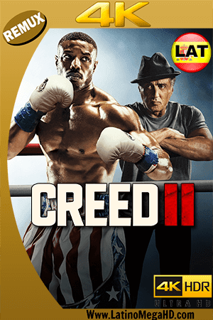 Creed II: Defendiendo el Legado (2018) Latino Ultra HD BDRemux 2160P - 2018