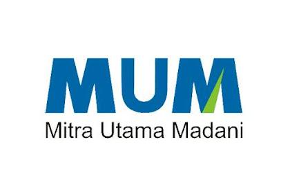 Lowongan Kerja PT. Mitra Utama Madani (MUM) Dumai Mei 2019