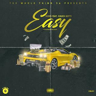 Mono Feat. Chuck Gotti - Easy