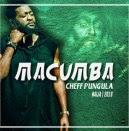Cheff Pungula - Macumba