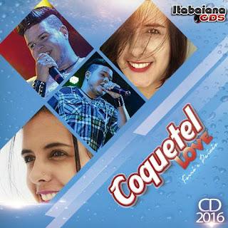 Banda Coquetel Love - CD Versão 2016 - Músicas Novas