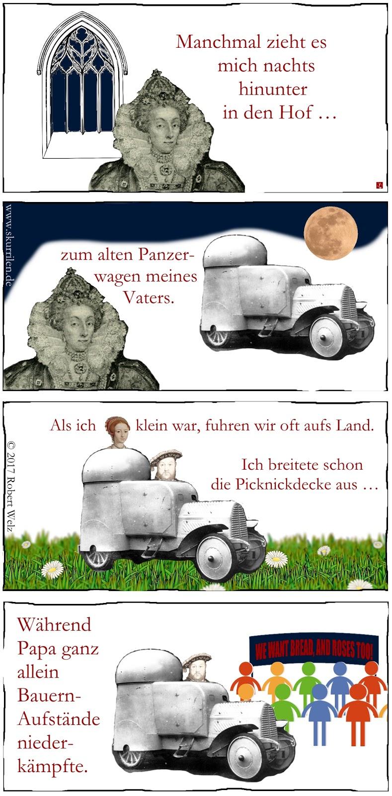 politisch-satirisches Collage-Comic: Königin Elizabeth I. erinnert sich, wie sie als Kind mit ihrem Vater König Hernry VIII. im alten Panzerwagen raus aufs Land fuhr.