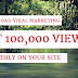 How To Get 100,000 Views Monthly On Your Site