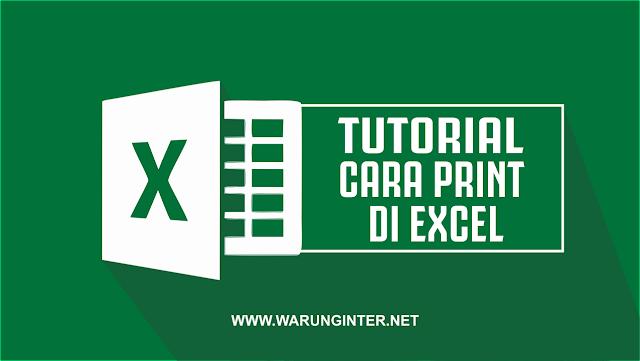 Tutorial Cara Print di Excel