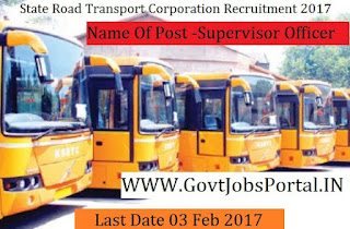 State Road Transport Corporation Recruitment 2017– 483 Supervisors Officer